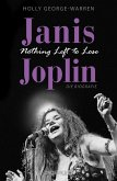 Janis Joplin. Nothing Left to Lose (eBook, ePUB)