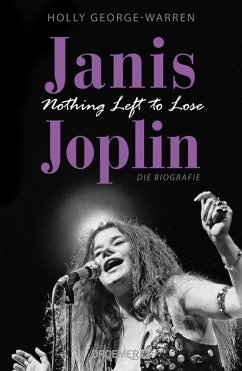 Janis Joplin. Nothing Left to Lose (eBook, ePUB) - George-Warren, Holly
