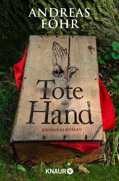 Tote Hand / Kreuthner und Wallner Bd.8