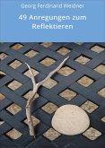 49 Anregungen zum Reflektieren (eBook, ePUB)