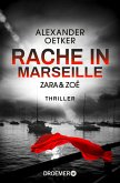Zara und Zoë - Rache in Marseille / Die Profilerin und die Patin Bd.1 (eBook, ePUB)