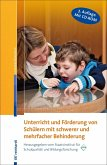 Unterricht und Förderung von Schülern mit schwerer und mehrfacher Behinderung (eBook, PDF)
