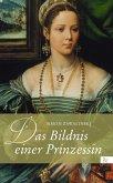 Das Bildnis einer Prinzessin (eBook, PDF)