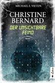 Christine Bernard. Der unsichtbare Feind (eBook, PDF)