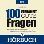 100 Verdammt gute Fragen – LIFE (MP3-Download)