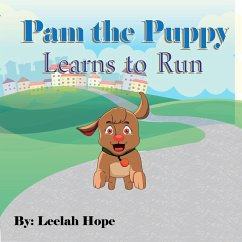 Pam the Puppy Learns to Run (Bedtime childrens books for kids, early readers)