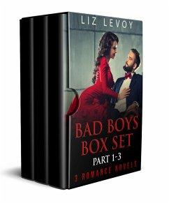 Bad Boys - Box Set (Part 1-3) (eBook, ePUB) - Levoy, Liz