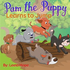 Pam the Puppy Learns to Jump (Bedtime childrens books for kids, early readers)