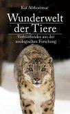 Wunderwelt der Tiere. Verblüffendes aus der zoologischen Forschung (eBook, ePUB)