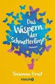 Das Wispern der Schmetterlinge (eBook, ePUB)