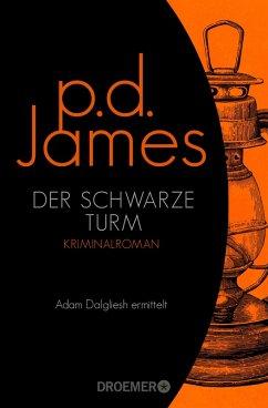 Der schwarze Turm / Adam Dalgliesh Bd.5 (eBook, ePUB) - James, P. D.