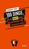 100 Dinge, die du NACH dem Tod auf keinen Fall verpassen solltest (eBook, ePUB)