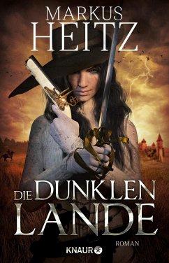 Die dunklen Lande (eBook, ePUB) - Heitz, Markus