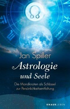 Astrologie und Seele (eBook, ePUB) - Spiller, Jan
