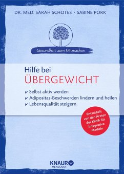 Hilfe bei Übergewicht (eBook, ePUB) - Schotes, Sarah; Pork, Sabine