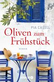 Oliven zum Frühstück (eBook, ePUB)