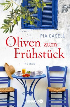 Oliven zum Frühstück (eBook, ePUB) - Casell, Pia