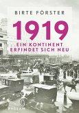 1919. Ein Kontinent erfindet sich neu (eBook, ePUB)