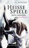 Heiße Spiele - jeux chaudes   Erotischer Roman (eBook, ePUB)