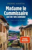 Madame le Commissaire und der tote Liebhaber / Kommissarin Isabelle Bonnet Bd.6 (eBook, ePUB)