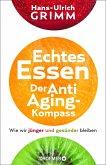 Echtes Essen. Der Anti-Aging-Kompass (eBook, ePUB)