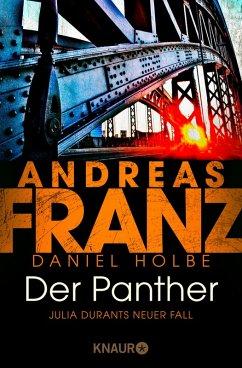Der Panther / Julia Durant Bd.19 (eBook, ePUB) - Holbe, Daniel; Franz, Andreas