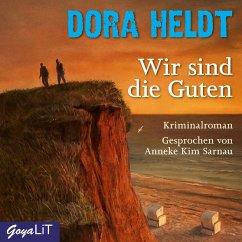 Wir sind die Guten (MP3-Download) - Heldt, Dora