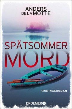 Spätsommermord (eBook, ePUB) - De La Motte, Anders