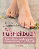Das FußHeilbuch (eBook, ePUB)