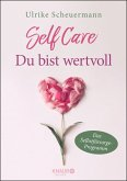 SELF CARE - Du bist wertvoll (eBook, ePUB)