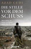 Die Stille vor dem Schuss (eBook, ePUB)