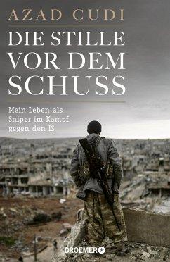 Die Stille vor dem Schuss (eBook, ePUB) - Cudi, Azad