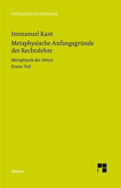 Metaphysische Anfangsgründe der Rechtslehre (eBook, PDF) - Kant, Immanuel