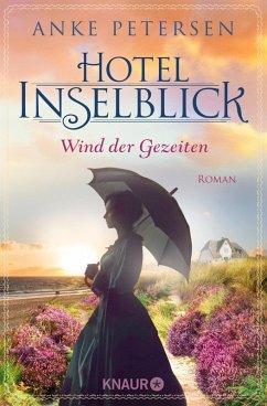 Hotel Inselblick - Wind der Gezeiten / Die Amrum-Saga Bd.2 (eBook, ePUB) - Petersen, Anke