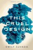 This Cruel Design (eBook, ePUB)