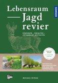 Lebensraum Jagdrevier (eBook, PDF)