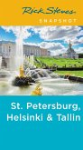 Rick Steves Snapshot St. Petersburg, Helsinki & Tallinn (eBook, ePUB)