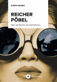 Reicher Pöbel (eBook, ePUB)