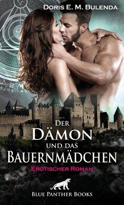Der Dämon und das Bauernmädchen   Erotischer Roman (eBook, ePUB) - Bulenda, Doris E. M.