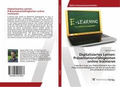 Digitalisiertes Lernen: Präsentationsfähigkeiten online trainieren - Zefferer, Marian