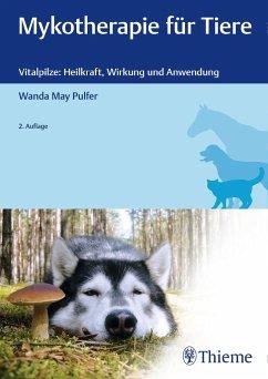 Mykotherapie für Tiere - Pulfer, Wanda M.