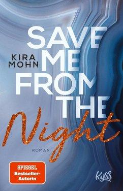 Save me from the Night / Leuchtturm-Trilogie Bd.2 - Mohn, Kira