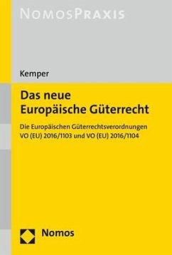 Das neue Europäische Güterrecht - Kemper, Rainer