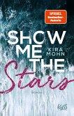 Show me the Stars / Leuchtturm-Trilogie Bd.1