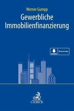 Gewerbliche Immobilienfinanzierung - Gumpp, Werner