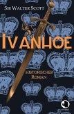 Ivanhoe (eBook, ePUB)