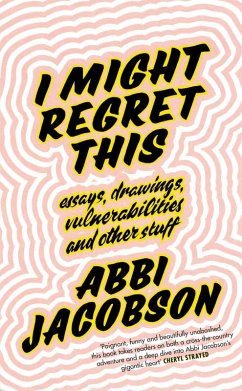 I Might Regret This (eBook, ePUB) - Jacobson, Abbi