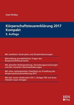 Körperschaftsteuererklärung 2017 Kompakt (eBook, PDF) - Perbey, Uwe