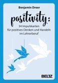 Positivity - 34 Impulskarten für positives Denken und Handeln im Lehrerberuf