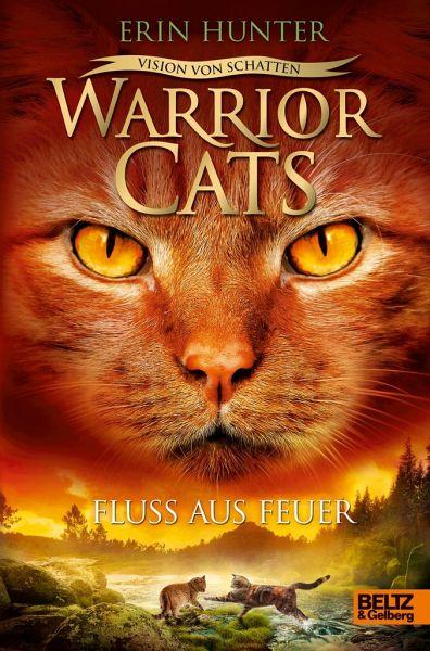 Fluss aus Feuer / Warrior Cats Staffel 6 Bd.5 von Erin ...